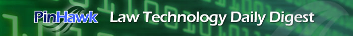 Law Technology Daily Digest